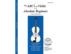 ABCs of Violin, The - 1 -Absolute Beginner -CD
